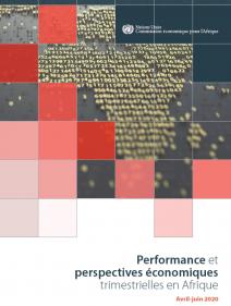 Performance et perspectives économiques trimestrielles en Afrique - Avril-juin 2020