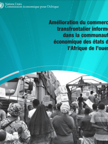 Amélioration du commerce transfrontalier informel dans la communauté économique des états de l'Afrique de l'ouest