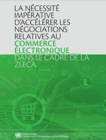 La nécessité impérative d'accélérer les négociations relatives au commerce électronique dans le cadre de la ZLECA