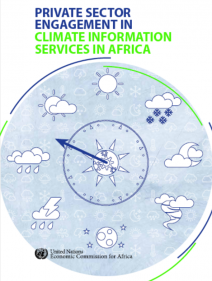 REPORT ON PRIVATE SECTOR ENGAGEMENT IN CLIMATE INFORMATION SERVICES IN AFRICA latest