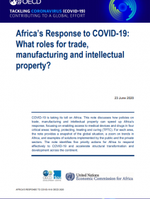 Africa's Response to COVID-19: What roles for trade, manufacturing and intellectual property?