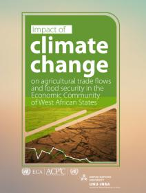 Impact of climate change on agricultural trade flows and food security in the Economic Community of West African States