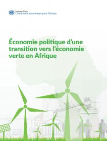 L'économie politique d'une transition vers l'économie verte en Afrique