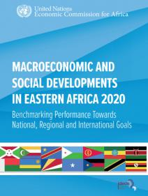 Macroeconomic and Social Developments in Eastern Africa 2020