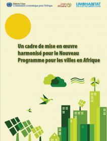 Un cadre de mise en œuvre harmonisé pour le Nouveau Programme pour les villes en Afrique