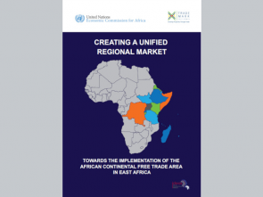 New report highlights significant gains from AfCFTA implementation in East Africa