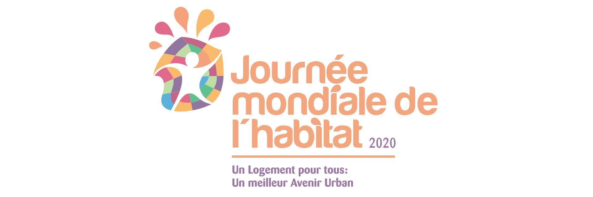 Journée mondiale de l'habitat 2020 - Le logement pour tous : un meilleur avenir urbain