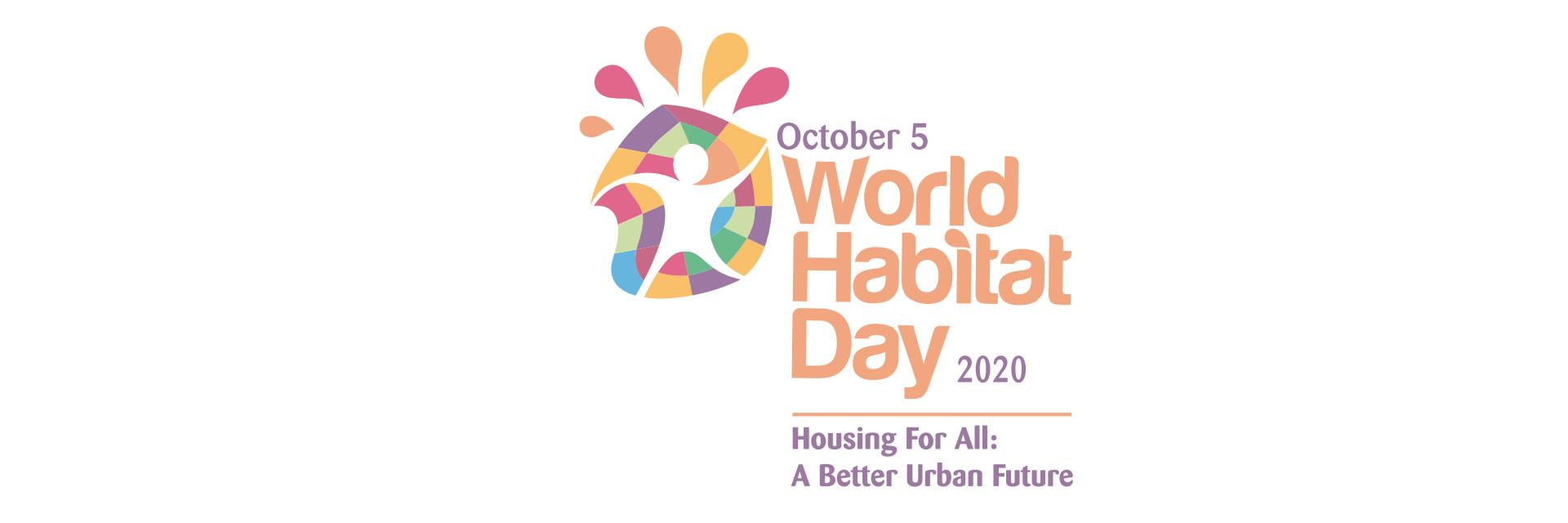 2020 World Habitat Day - Housing For All: A Better Urban Future