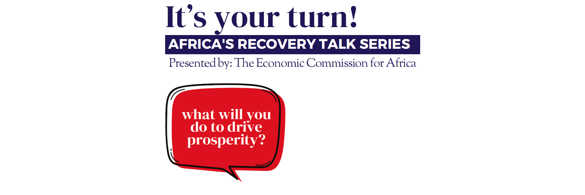 It's your turn! AFRICA'S RECOVERY TALK SERIES