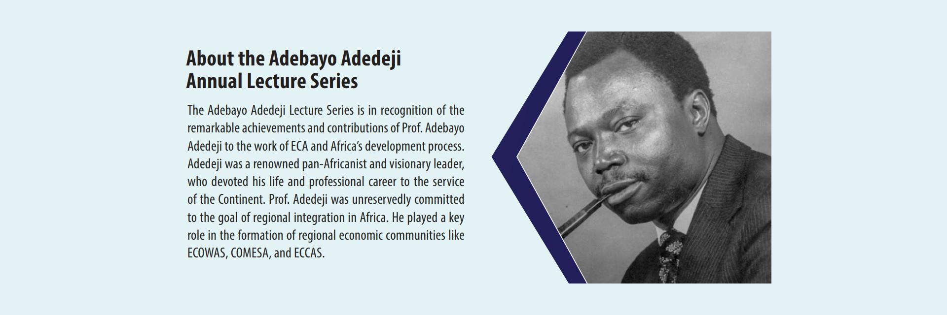 Adedeji remains a major figure in African regional integration