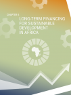 CHAPTER 5 - LONG-TERM FINANCING FOR SUSTAINABLE DEVELOPMENT IN AFRICA